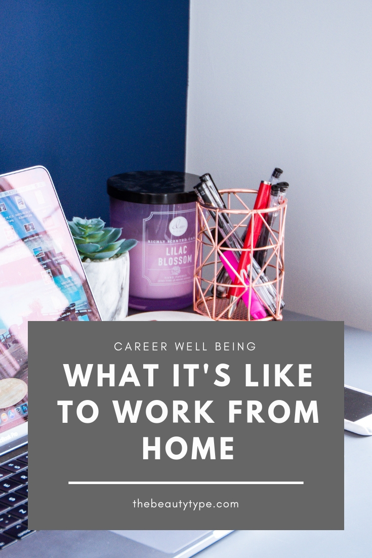 What it's like to work from home as a self employed person The Beauty Type career wellbeing blog